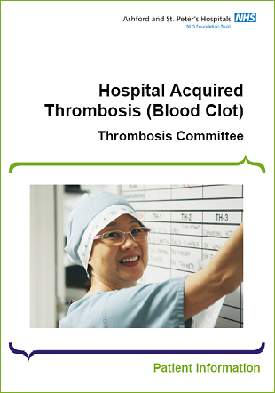 Click to download the Hospital Acquired Thrombosis (Blood Clot) leaflet